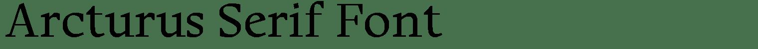 Arcturus Serif Font