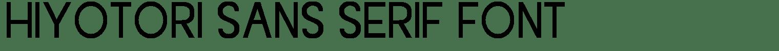 Hiyotori Sans Serif Font