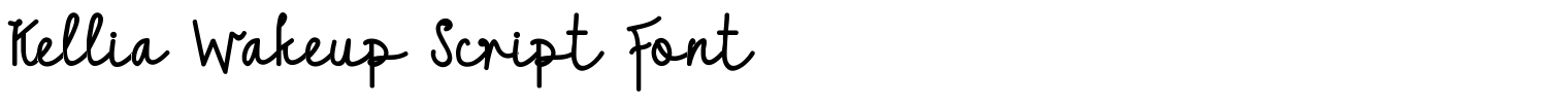 Kellia Wakeup Script Font