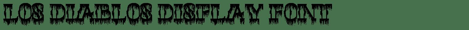Los Diablos Display Font