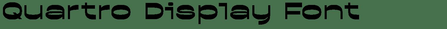Quartro Display Font