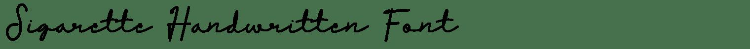 Sigarette Handwritten Font