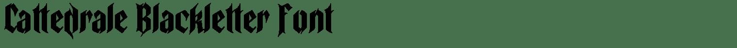 Cattedrale Blackletter Font