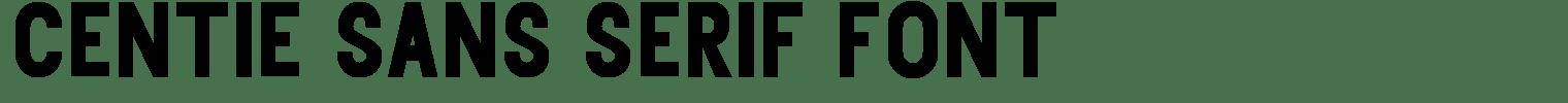 Centie Sans Serif Font