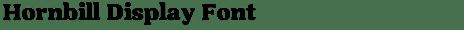 Hornbill Display Font
