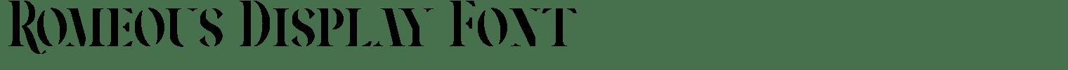 Romeous Display Font