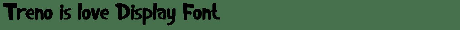 Treno is love Display Font