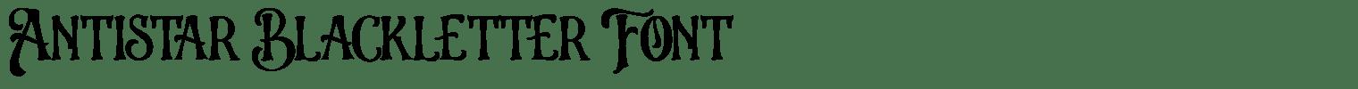 Antistar Blackletter Font