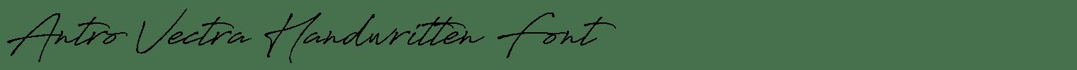 Antro Vectra Handwritten Font
