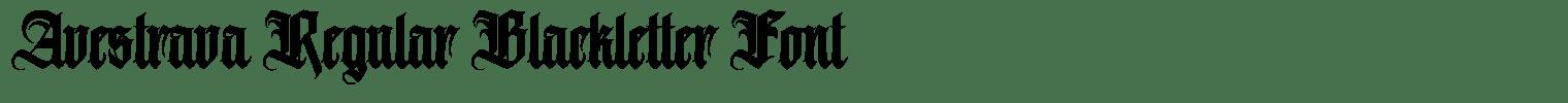 Avestrava Regular Blackletter Font