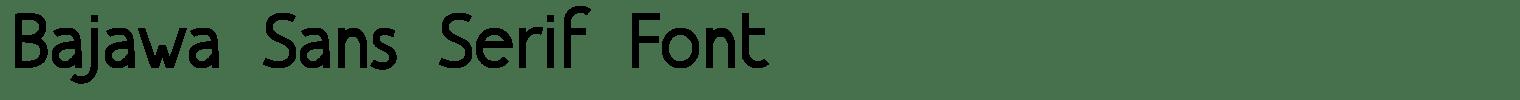 Bajawa Sans Serif Font