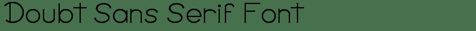 Doubt Sans Serif Font