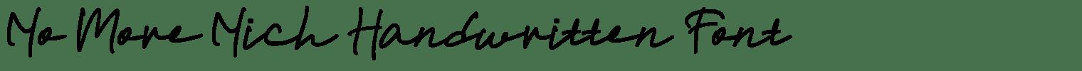 No More Nich Handwritten Font