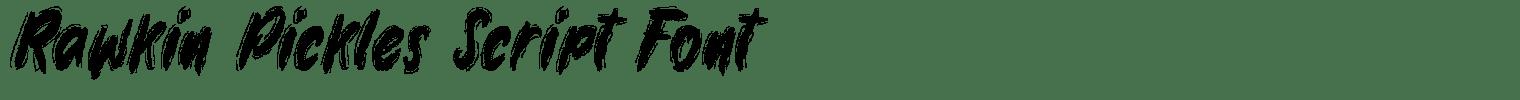 Rawkin Pickles Script Font