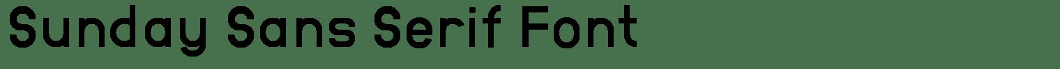 Sunday Sans Serif Font