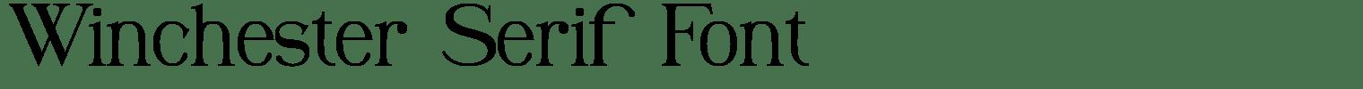 Winchester Serif Font