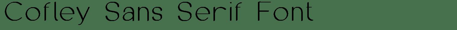Cofley Sans Serif Font