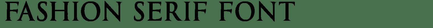Fashion Serif Font
