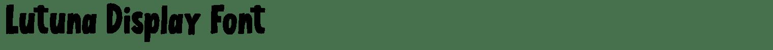 Lutuna Display Font