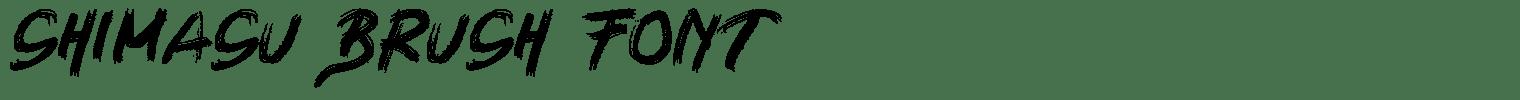 Shimasu Brush Font