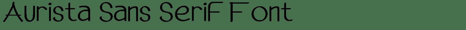 Aurista Sans Serif Font