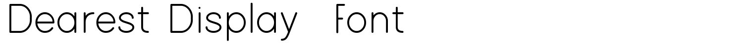 Dearest Display  Font