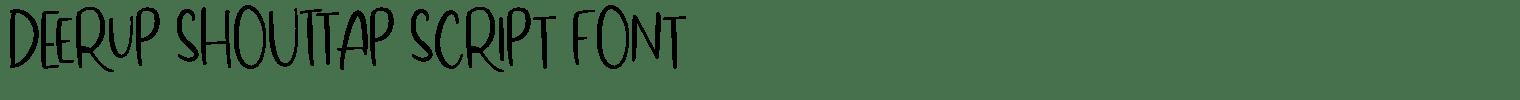 DeerUp Shouttap Script Font