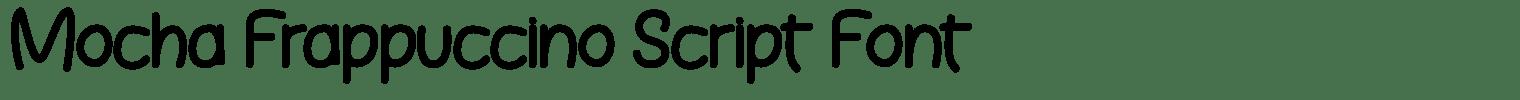 Mocha Frappuccino Script Font