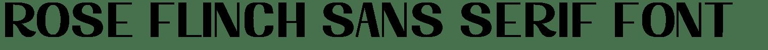 Rose Flinch Sans Serif Font
