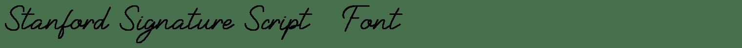 Stanford Signature Script   Font