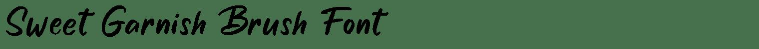 Sweet Garnish Brush Font