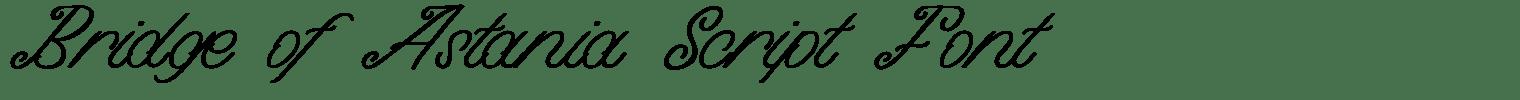 Bridge of Astania Script Font