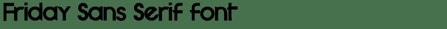 Friday Sans Serif font