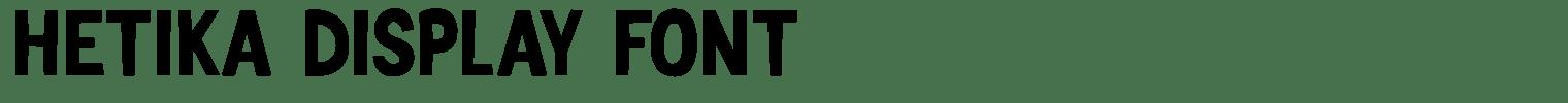 Hetika Display Font