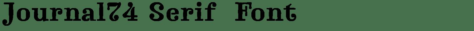 Journal74 Serif  Font