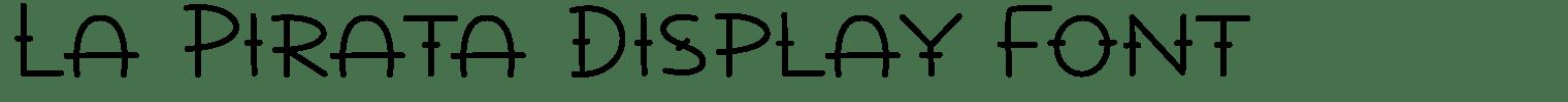 La Pirata Display Font