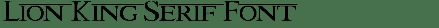 Lion King Serif Font