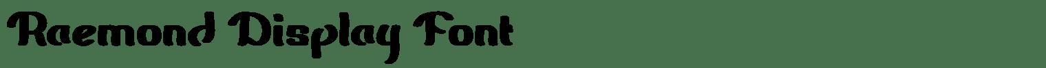 Raemond Display Font