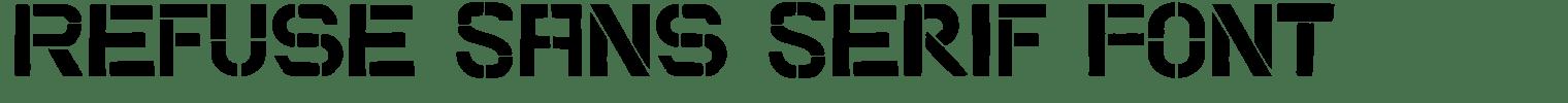 Refuse Sans Serif Font