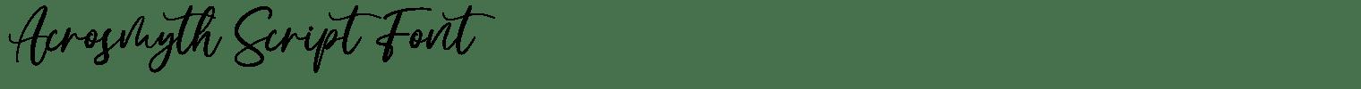 Acrosmyth Script Font