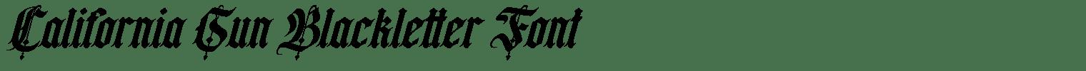 California Sun Blackletter Font