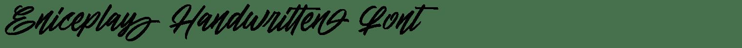 Eniceplay Handwritten Font