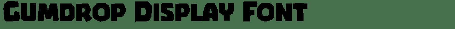 Gumdrop Display Font