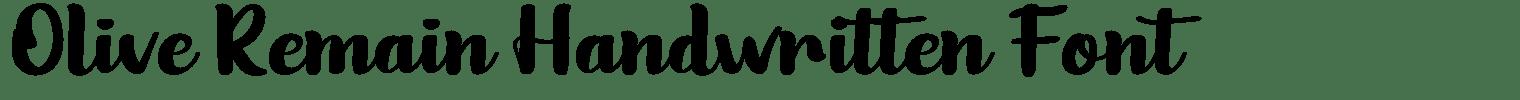 Olive Remain Handwritten Font
