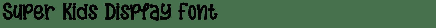 Super Kids Display Font