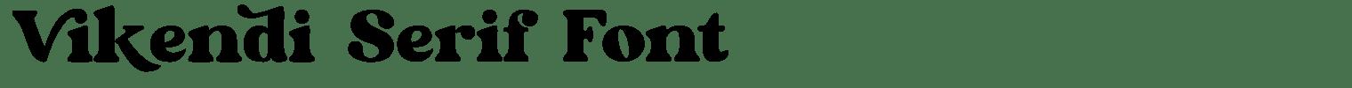 Vikendi Serif Font