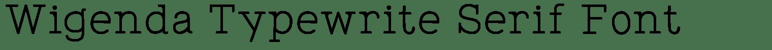 Wigenda Typewrite Serif Font