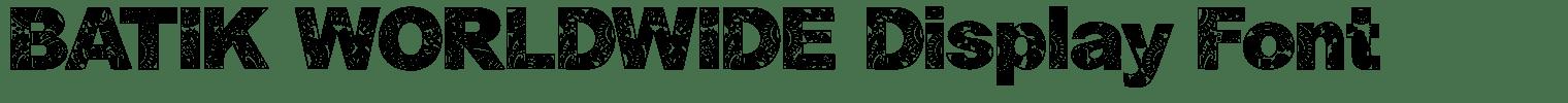 BATIK WORLDWIDE Display Font