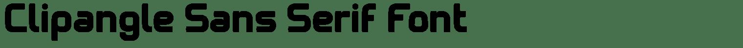Clipangle Sans Serif Font