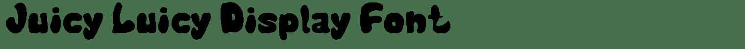 Juicy Luicy Display Font